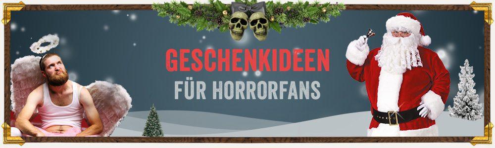 Weihnachtsgeschenkideen für Horrorfans